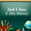 D. 2nd Class B Class - Hollywood (Ms. Blaney)