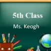 G. 5th Class Hollywood A class (Ms. Keogh)