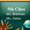 G. 5th Class - Ballymore Ms. Brennan / Ms. Oates